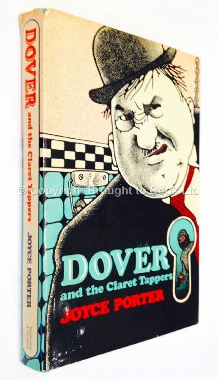 Dover and the Claret Tappers by Joyce Porter First Edition Weidenfeld & Nicolson 1976